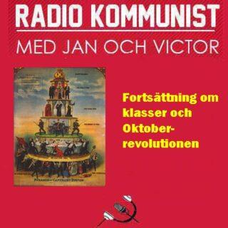 Fortsättning om klasser och oktoberevolutionen